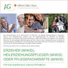 ERZIEHER (M/W/D), HEILERZIEHUNGSPFLEGER (M/W/D) ODER PFLEGEFACHKRÄFTE (M/W/D)